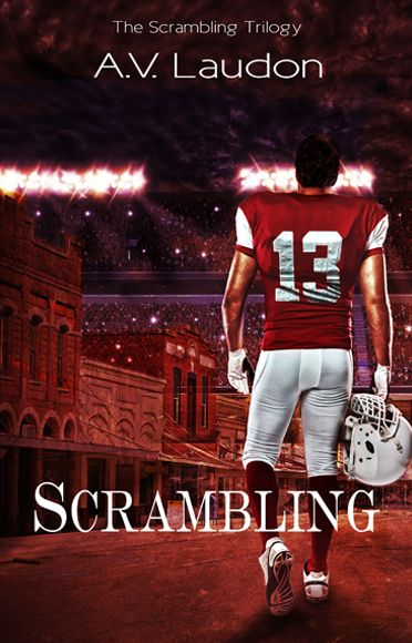 Scrambling by A.V. Laudon - A young adult novel
